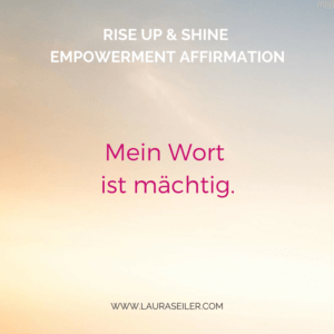 Rise Up & Shine Empowerment Day 14