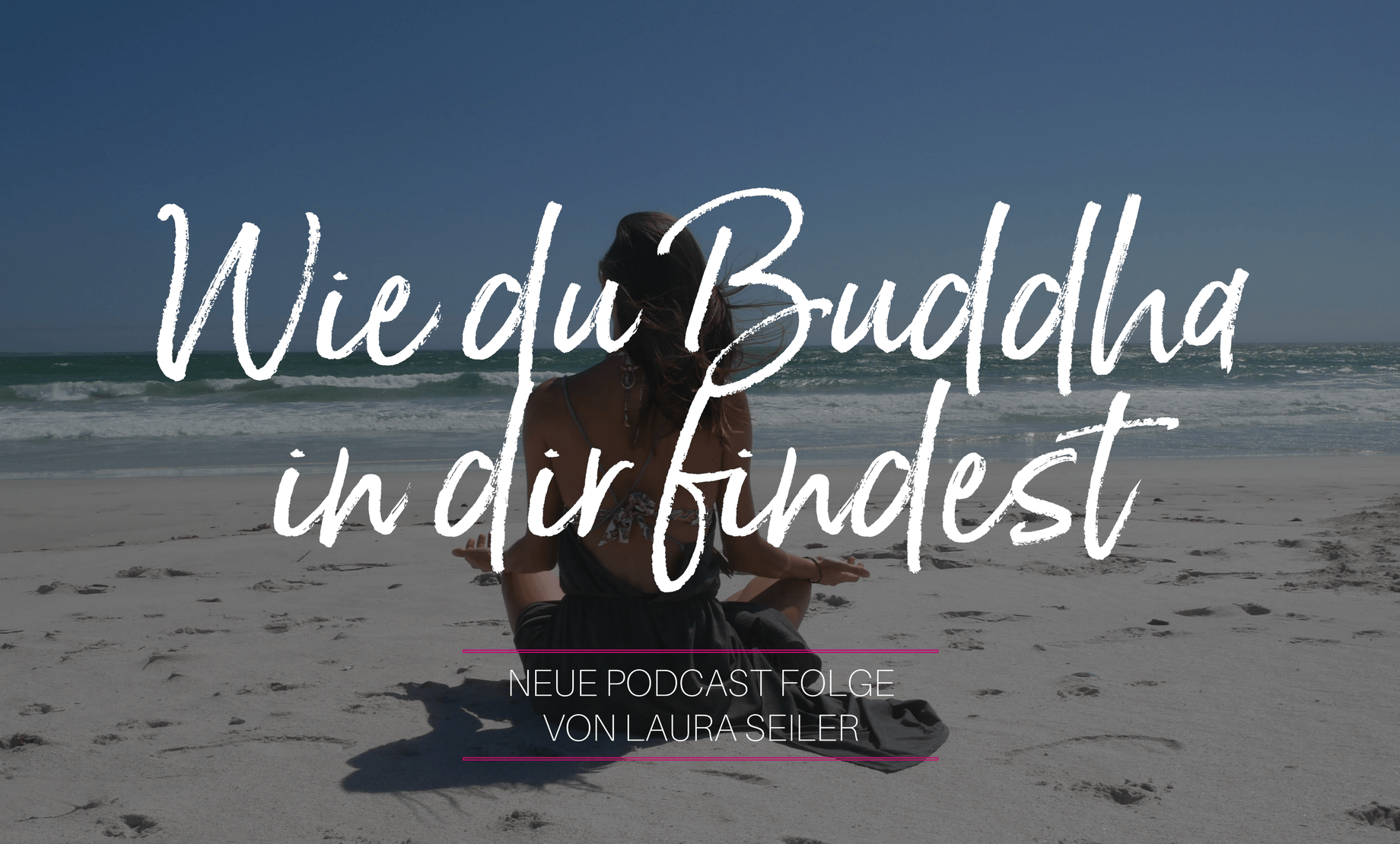 Laura Seiler Podcast Buddha