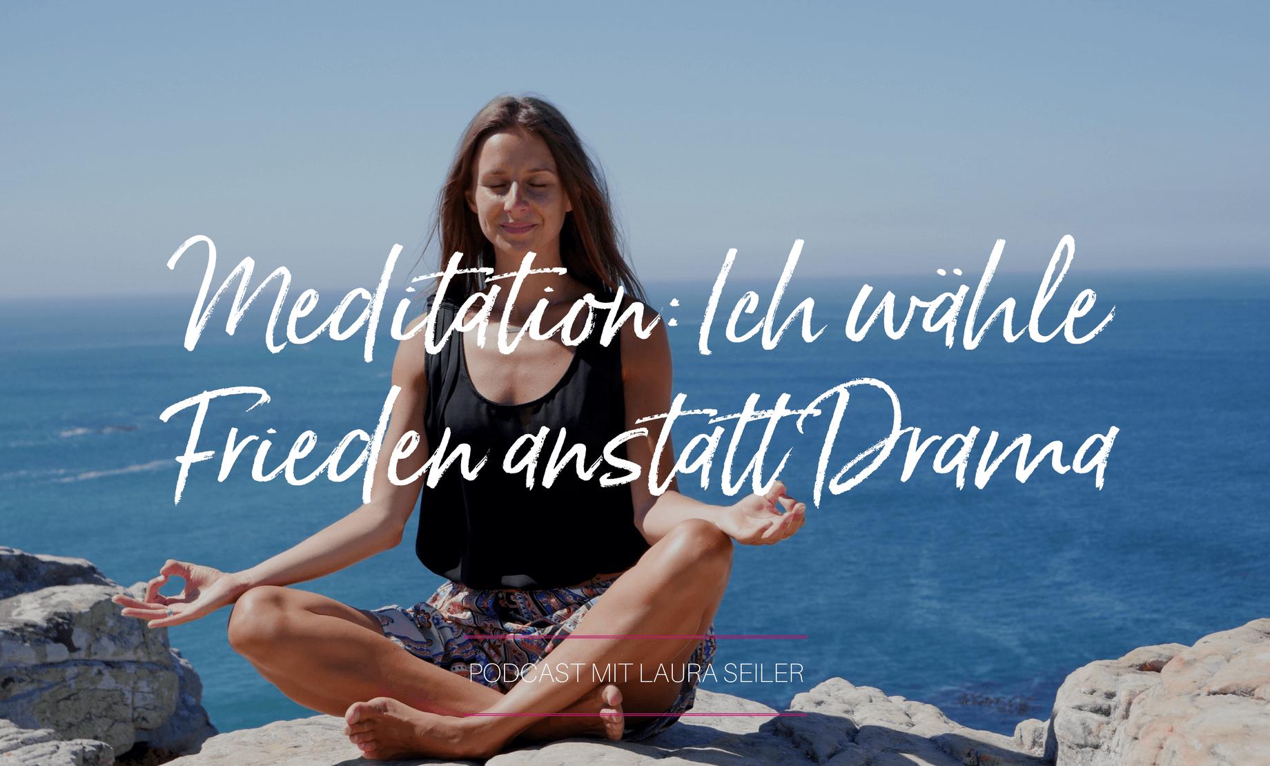 093 Podcast No More Drama Meditation Für Inneren Frieden