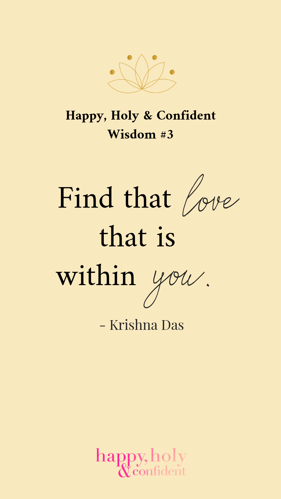 Find that love what is within you