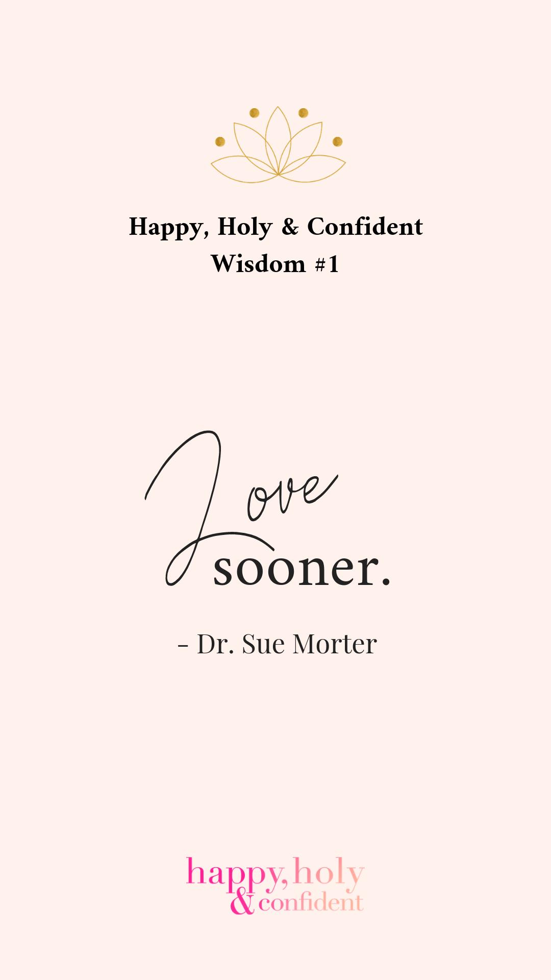 Love Sooner